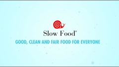 Slow Food: Good, Clean and Fair Food for Everyone